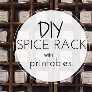 DIY Spice Rack Tutorial & Printables