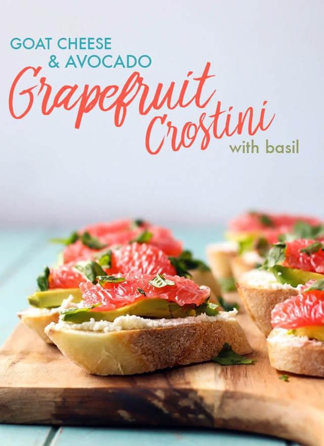 goat cheese and avocado grapefruit crostini, 101 New Years Food Ideas