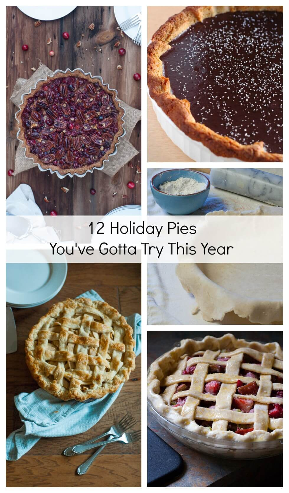 12 Holiday Pies You've Gotta Try This Year. Need a little Thanksgiving pie inspiration?  We've got you covered from crust to filling with lots of new tastes and twists on the classics.