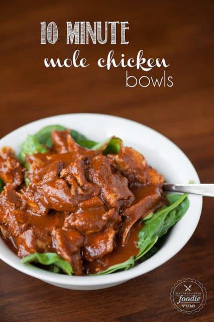 10 minute mole chicken bowls