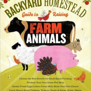 The Backyard Homestead Guide To Raising Animals Review & Giveaway