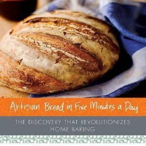 Artisan Bread in Five Minutes a Day Review and Giveaway