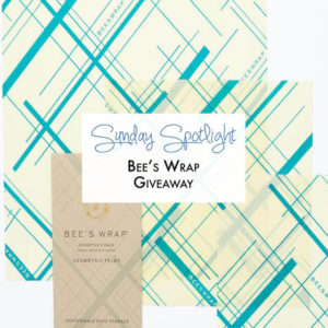 Sunday Spotlight: Bee's Wrap Giveaway & Friends