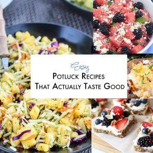 Easy Potluck Recipes That Actually Taste Good